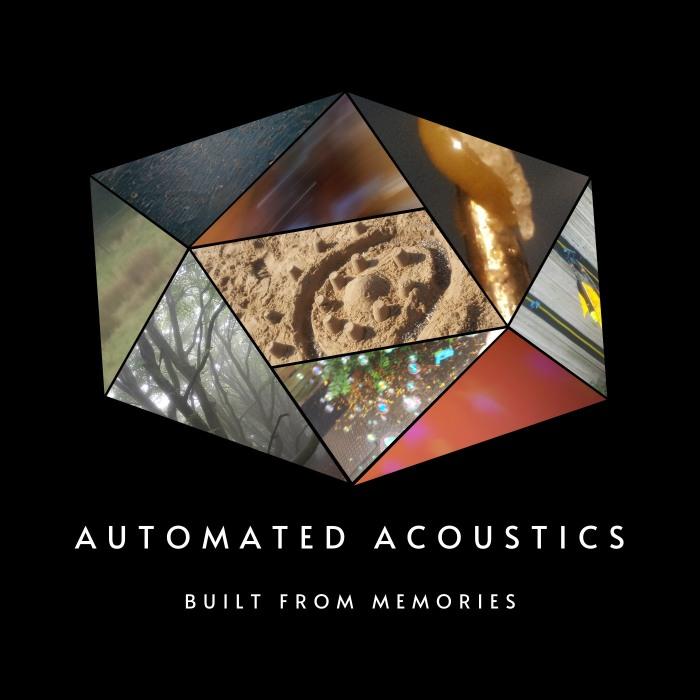 Automated Acoustics - Built From Memories - album art